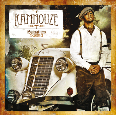 Kamnouze - Sensations Supremes 2009