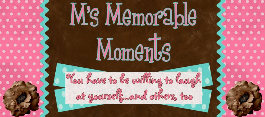 M's memorable Moments