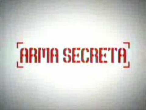 http://2.bp.blogspot.com/_L2AzsUU_7iY/S7PvaagnxgI/AAAAAAAAFag/cHafeHAic70/s1600/armasecreta.jpg
