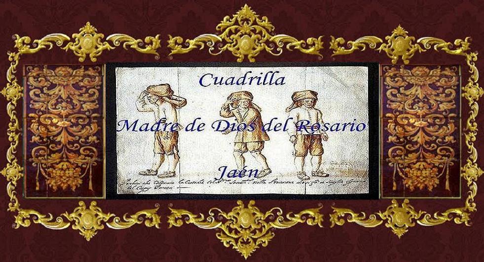 Cuadrilla Madre de Dios del Rosario. Jaén