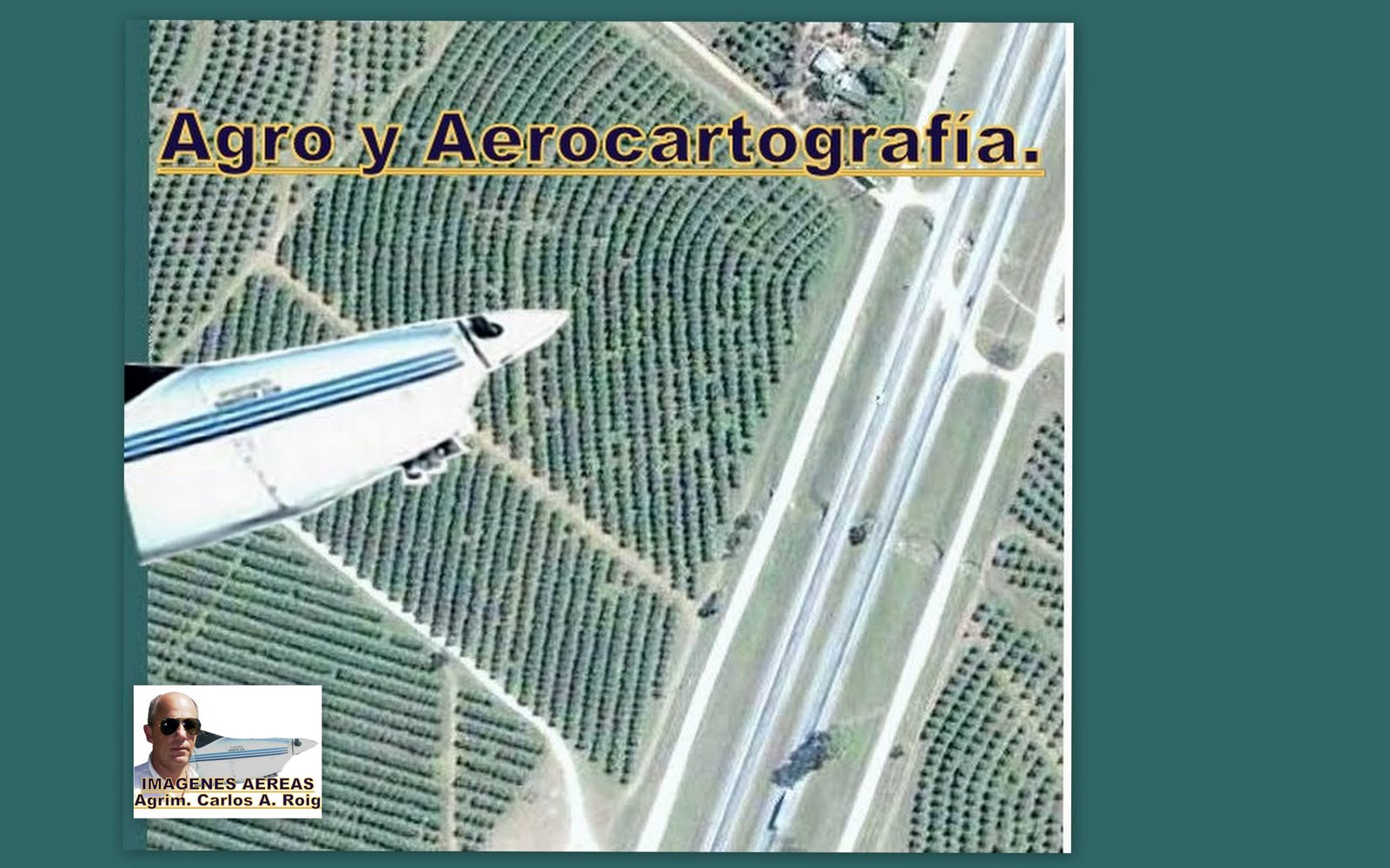 Agro y  Aerotopografía, usando Google Earth, o vuelos economicos,en pequeños aviones.