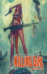 KILLING GIRL, VOL 1 - TPB - ALSO BY GLEN BRUNSWICK - ART BY F. ESPINOSA - T. CYPRESS - CLICK TO BUY