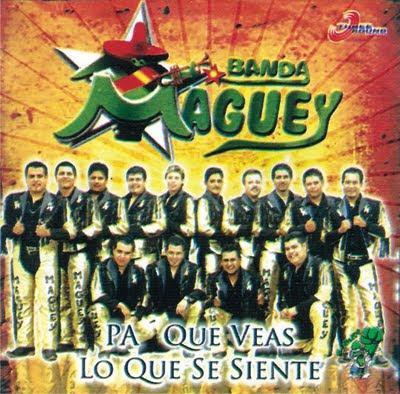 http://2.bp.blogspot.com/_L9OdM8VV8Do/SxG99iJ020I/AAAAAAAAAug/UWMUEaW_l20/s400/BANDA+MAGUEY.jpg