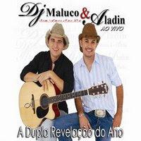 Baixar CD Dj Maluco & Aladin   Sem Amor Não Da