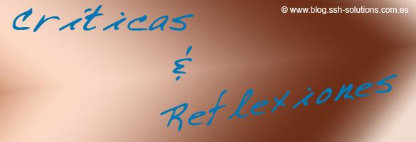 Críticas y Reflexiones