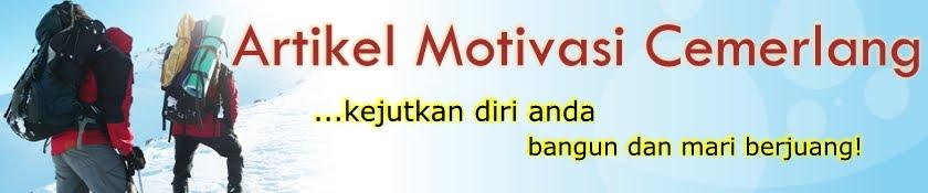 Artikel Motivasi Cemerlang Untuk Kejayaan, Kekayaan