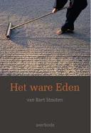 Bij uitg. Averbode verscheen: 'Het ware Eden van Bart Stouten'