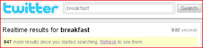 Twitter Search - Breakfast - later