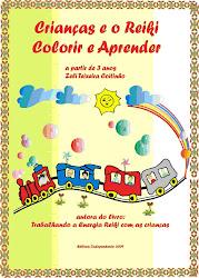Livro: Crianças e o Reiki Colorir e Aprender