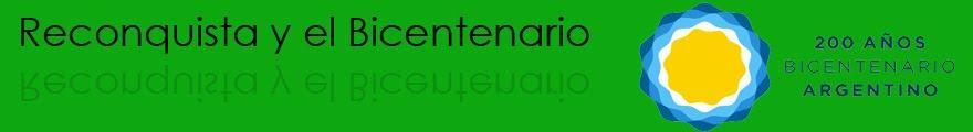 Reconquista y el Bicentenario