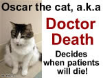 Oscar the doctor decides when you will die