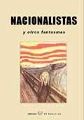 Nacionalistas y otros fantasmas. Ed. El Satiricon