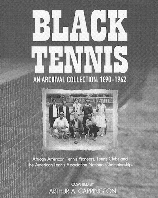 Black Tennis Pro's Black History Month Black Tennis Archive Compiled by Arthur A.Carrington