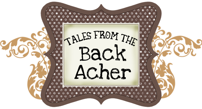 Tales from the Back Acher