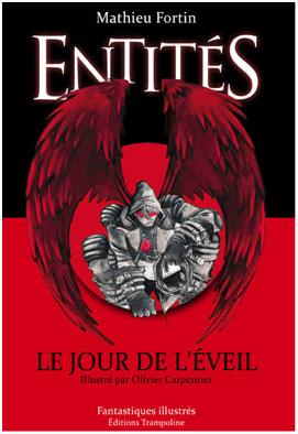 Entités (1) Le Jour de l'Éveil - Mathieu Fortin dans Critiques - Roman jeunesse Entites