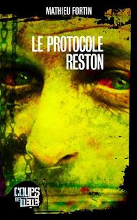 Le Protocole Reston - Mathieu Fortin dans Critiques - Roman court RESTON