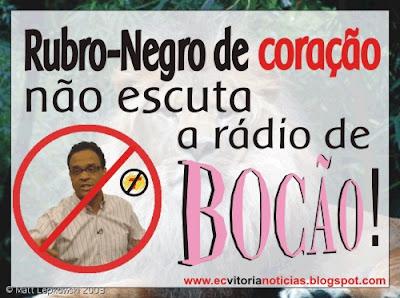 Rubro-Negro de Coração não escuta a rádio de Bocão!