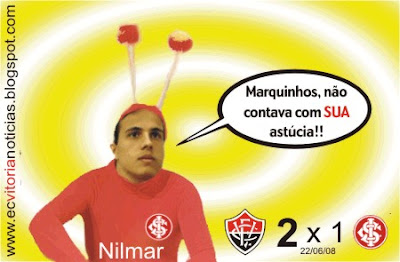 Nilmar diz: Marquinhos, não contava com SUA astúcia!!