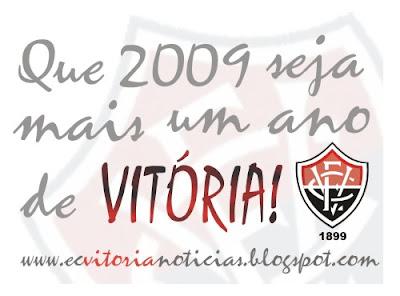 Próspero 2009 para todos os rubro-negros (Esporte Clube Vitória)