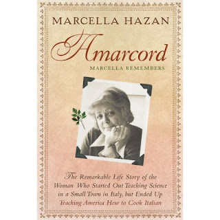 Amarcord: Marcella Remembers Italian Cooking