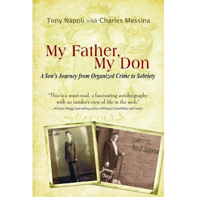 My Father My Don: A Son's Journey from Organized Crime to Sobriety