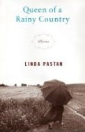 Queen of a Rainy Country by Linda Pastan