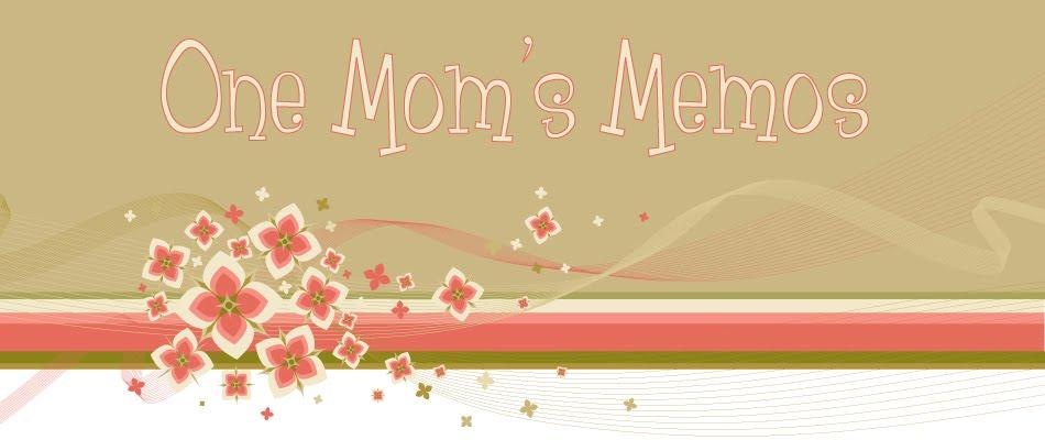 One Mom's Memos