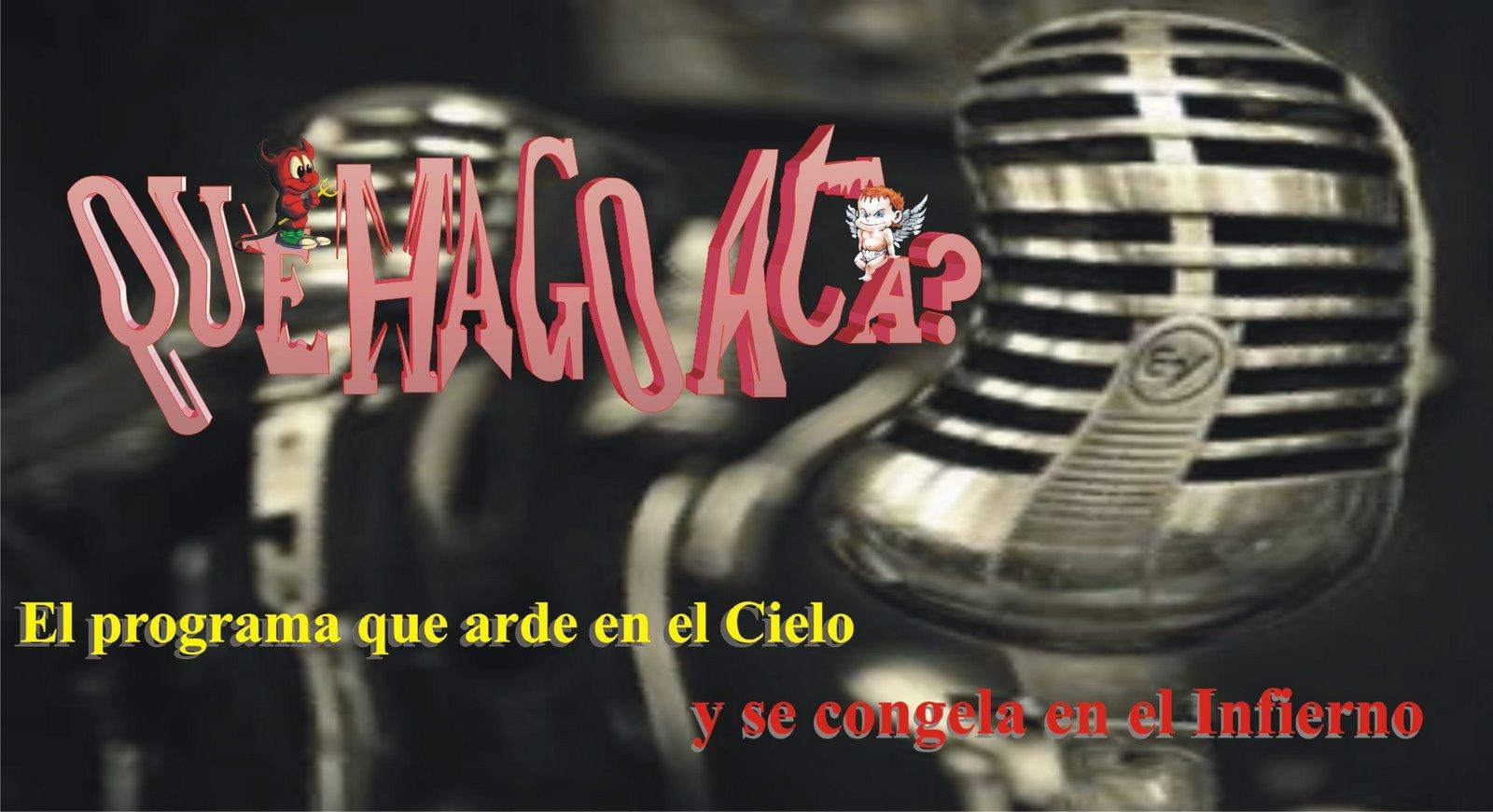Que Hago Aca?