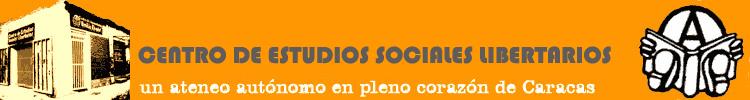 CENTRO DE ESTUDIOS SOCIALES LIBERTARIOS
