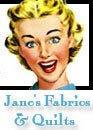 Jane's Fabrics & Quilts