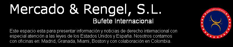 MERCADO & RENGEL - Bufete Internacional