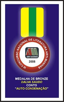 Medalha de Bronze, para Dalva Saudo / conto AUTOCONDENAÇÃO