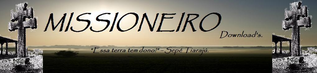 MISSIONEIRO Download's