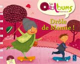 Drle de mamie !