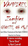 Vampires, Zombies & Ghosts, Oh My!