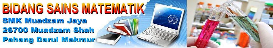 Bidang Sains dan Matematik SMK Muadzam Jaya