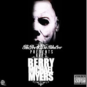 FloPro and Da Takeover Presents.....M.V.P: Berry Michael Myers