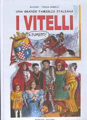 LE MIE PUBBLICAZIONI :    Una grande famiglia italiana: I VITELLI