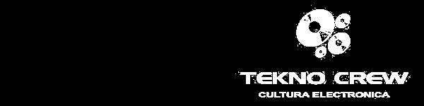 teknocrew - cultura electrónica