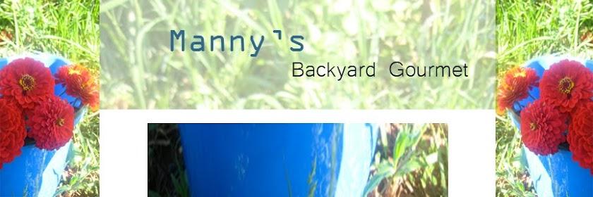 Manny's Backyard Gourmet