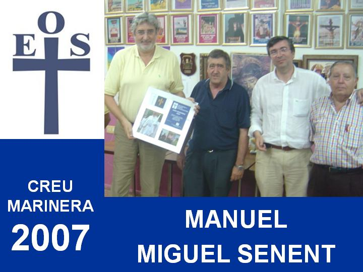 ENTREGA CUADRO CREU MARINERA 2007 A MANUEL MIGUEL SENENT