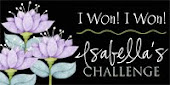 I Won Isabella's Challenge