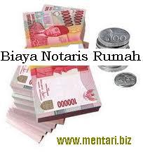 Biaya Notaris Rumah
