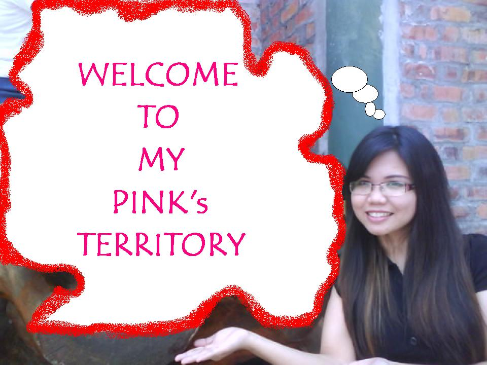 Welcome To My Pink's Territory