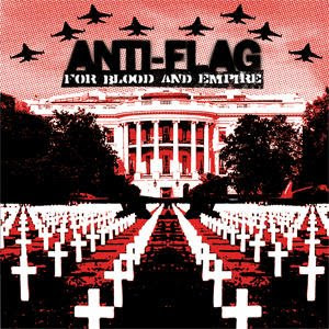 Anti-Flag – For Blood and Empire [2005] 498548192_l