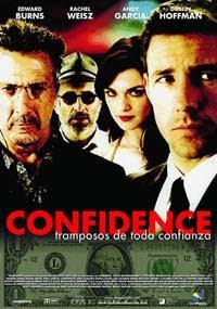 Confidence: Tramposos de Toda Confianza