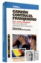 Garzón contra el Franquismo