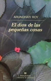 El Dios de las Pequeñas Cosas - Arundhati Roy