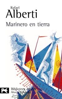 Marinero en Tierra - Rafael Alberti