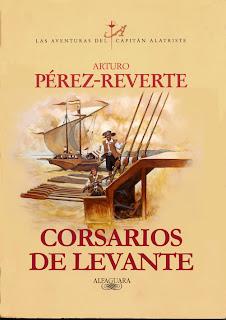 Corsarios de Levante - Arturo Pérez-Reverte